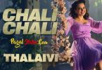 Chali Chali Song Thalaivi Status Video