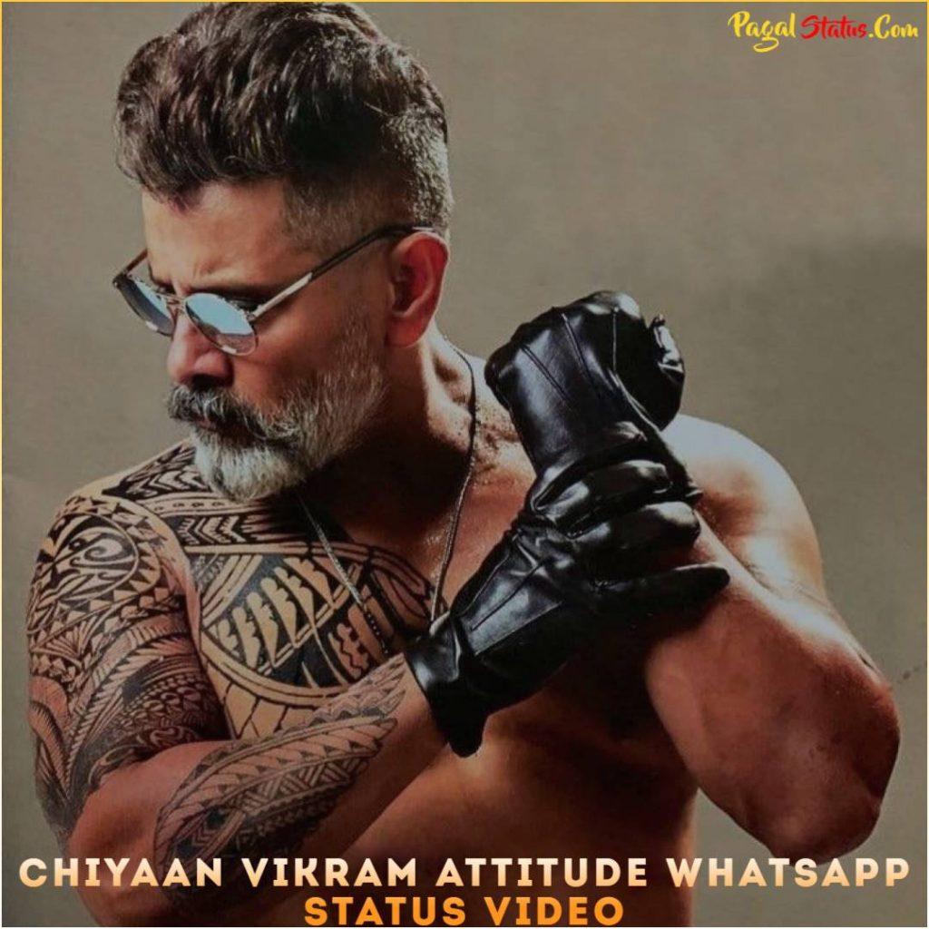 Chiyaan Vikram Attitude Whatsapp Status Video