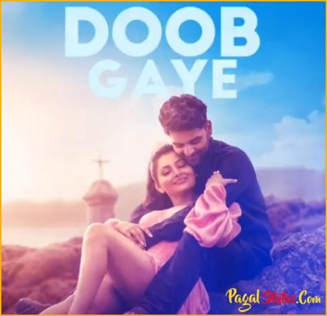 Doob Gaye Song Guru Randhawa Status Video