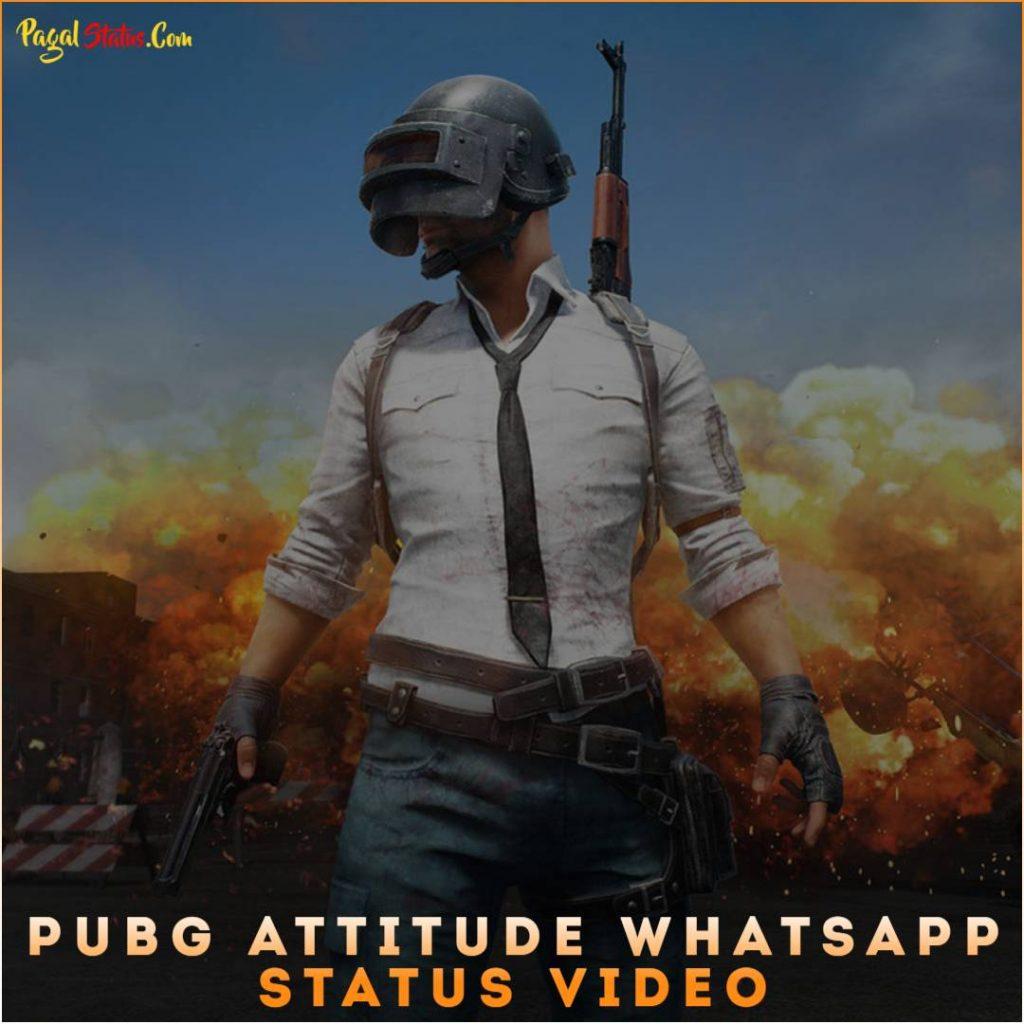 PUBG Attitude Whatsapp Status Video