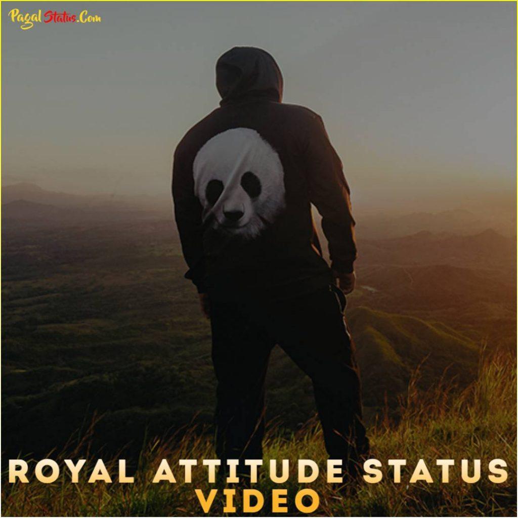 Royal Attitude Whatsapp Status Video