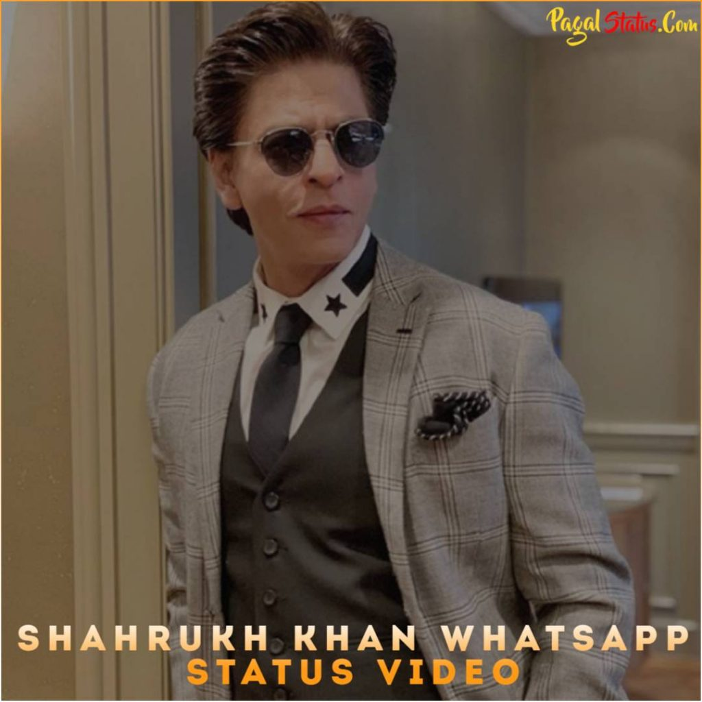 Shahrukh Khan Whatsapp Status Video
