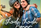 Thoda Thoda Pyaar Hua Tumse Song Status Video