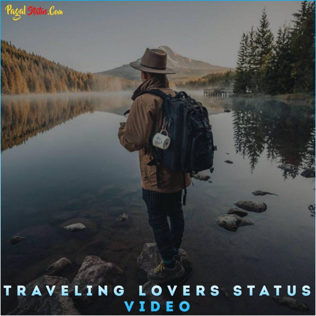 Traveling Lovers Whatsapp Status Video