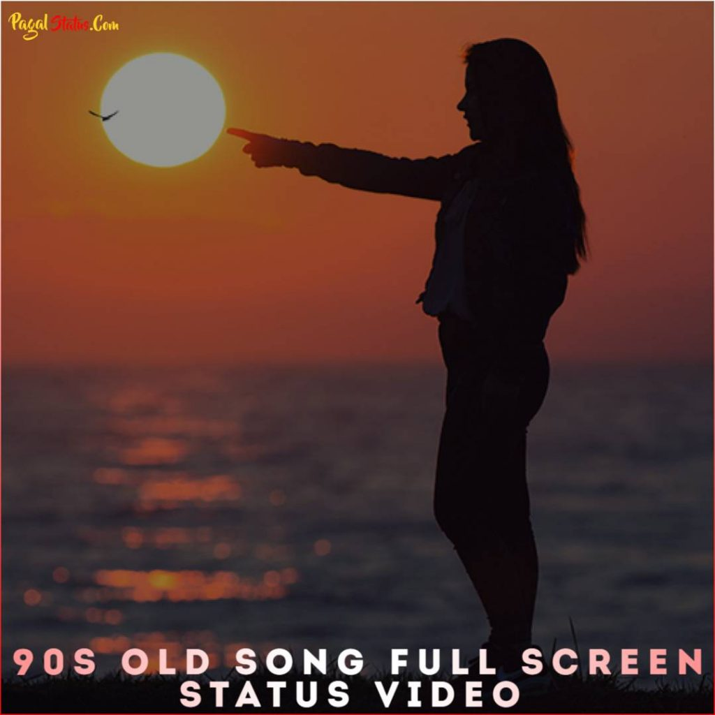 90s Old Song Full Screen Status Video