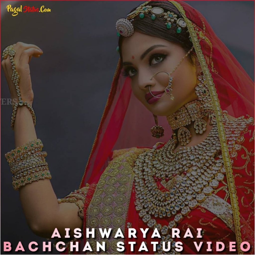 Aishwarya Rai Bachchan Status Video