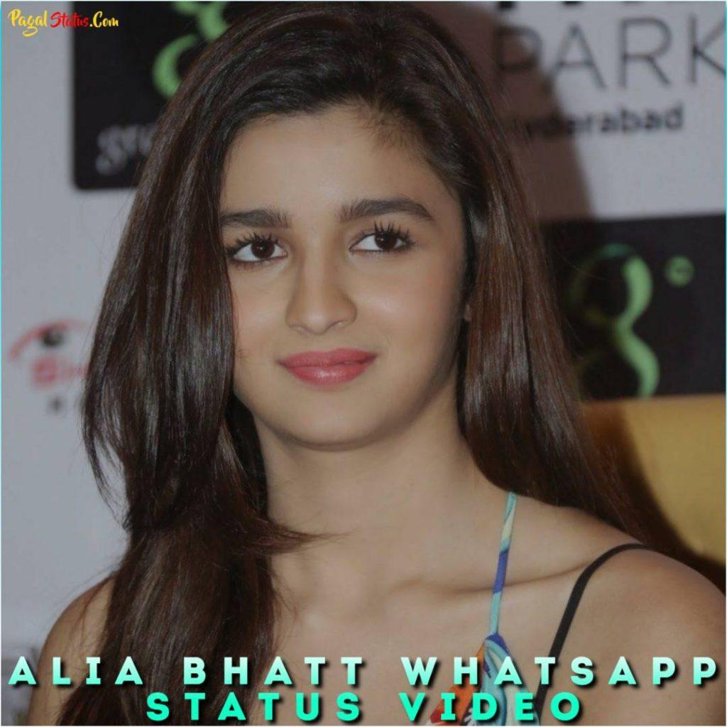 Alia Bhatt Whatsapp Status Video