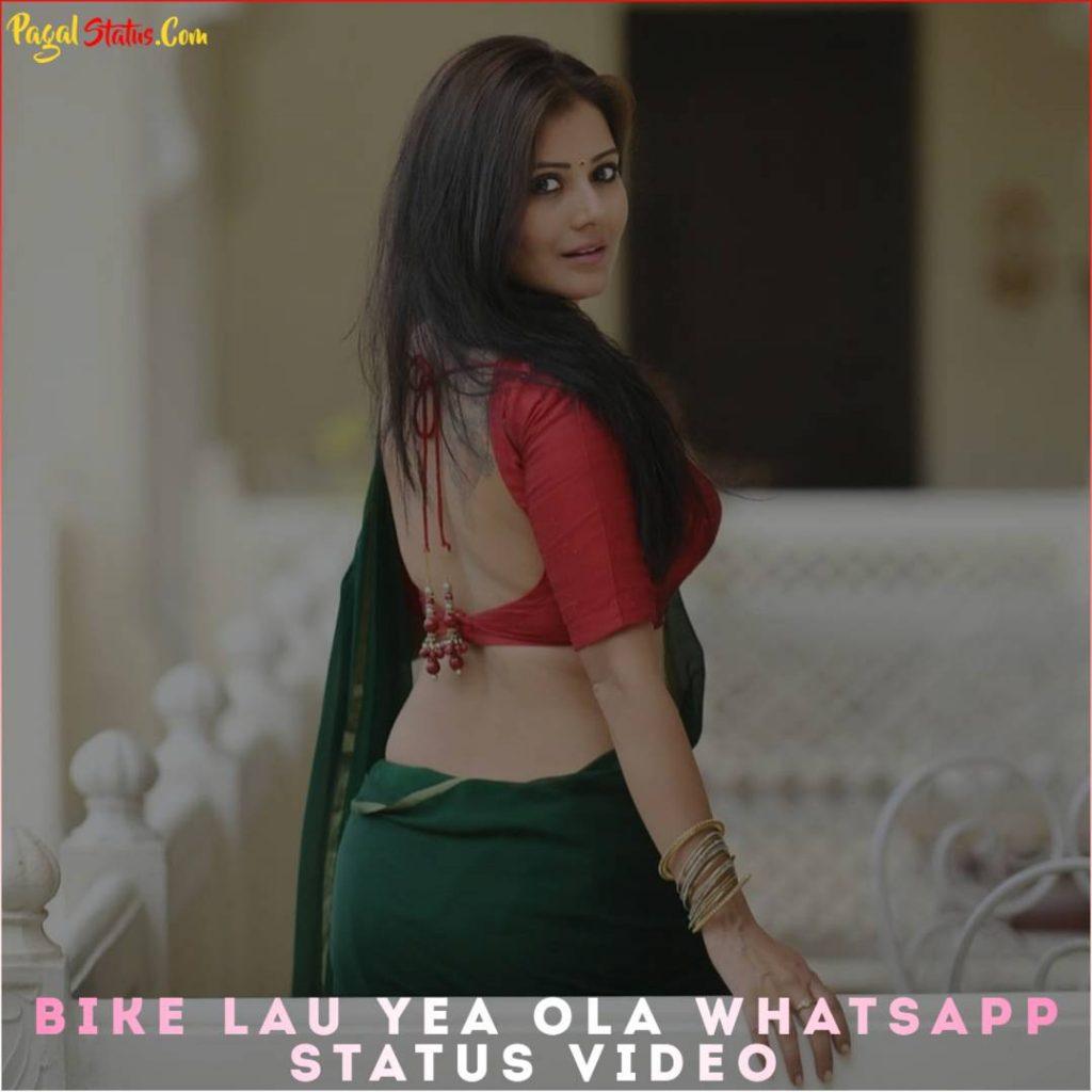 Bike Lau Yea Ola Whatsapp Status Video