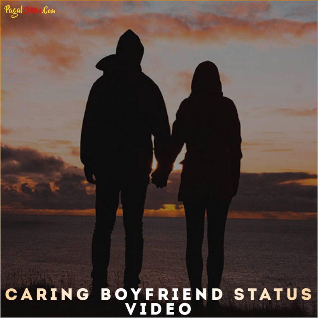 Caring Boyfriend Whatsapp Status Video