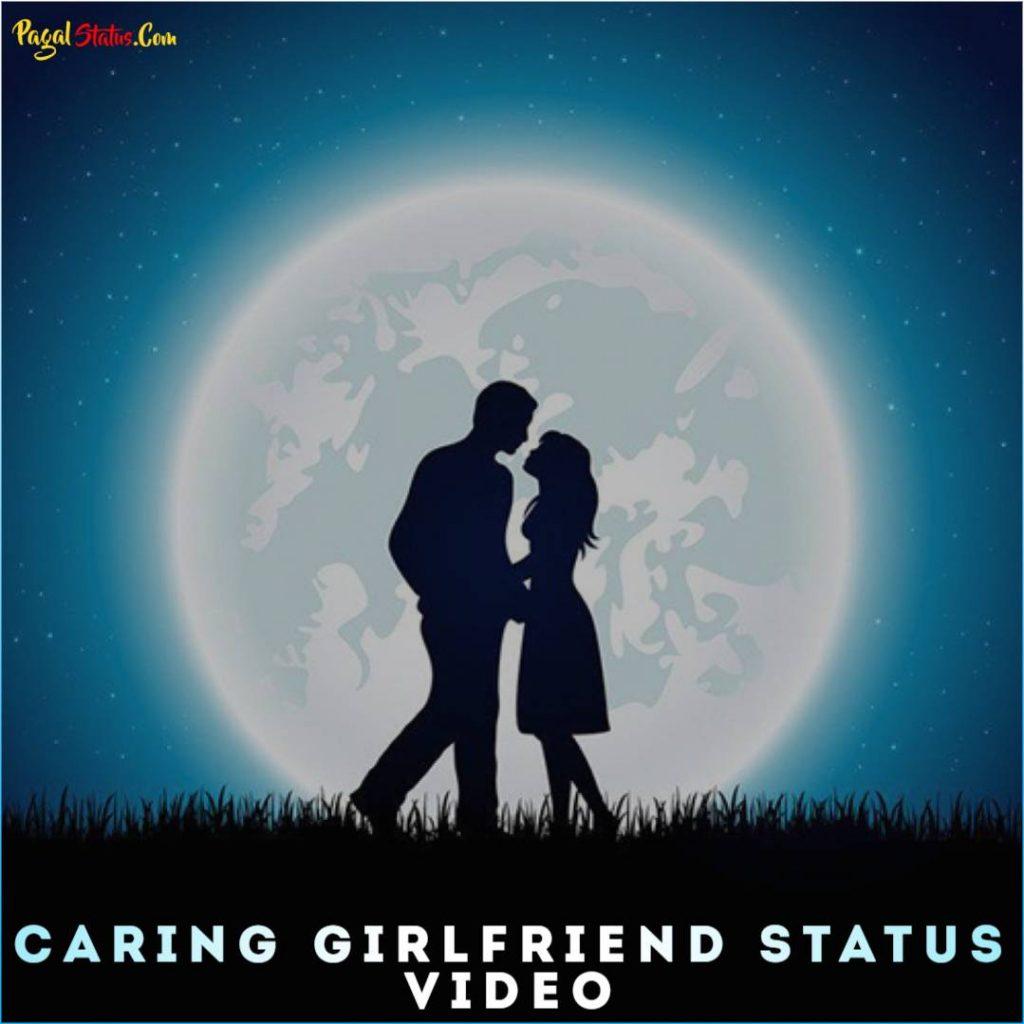 Caring Girlfriend Whatsapp Status Video