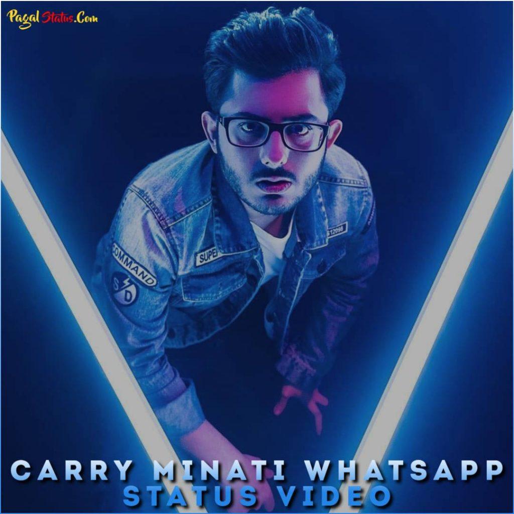 Carry Minati Whatsapp Status Video
