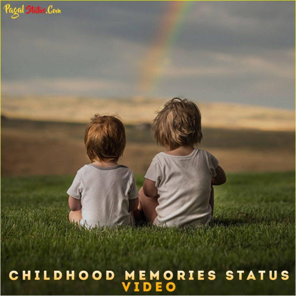 Childhood Memories Whatsapp Status Video