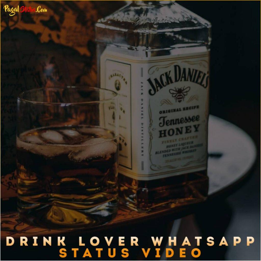 Drink Lover Whatsapp Status Video