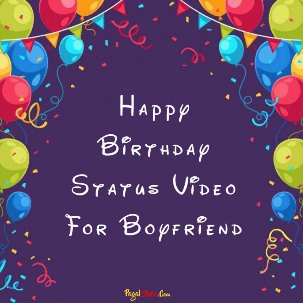 Happy Birthday Status Video For Boyfriend