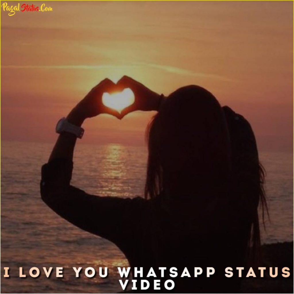 I Love You Whatsapp Status Video