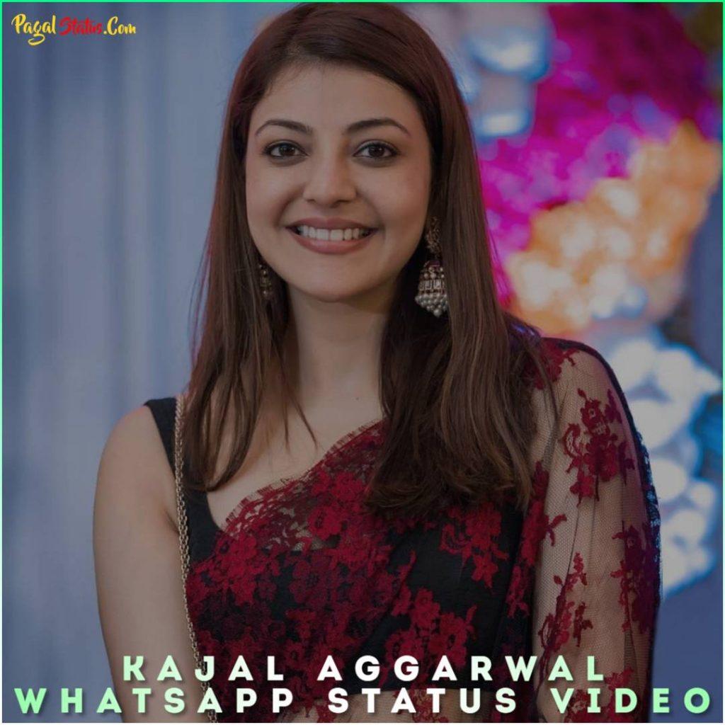 Kajal Aggarwal Whatsapp Status Video