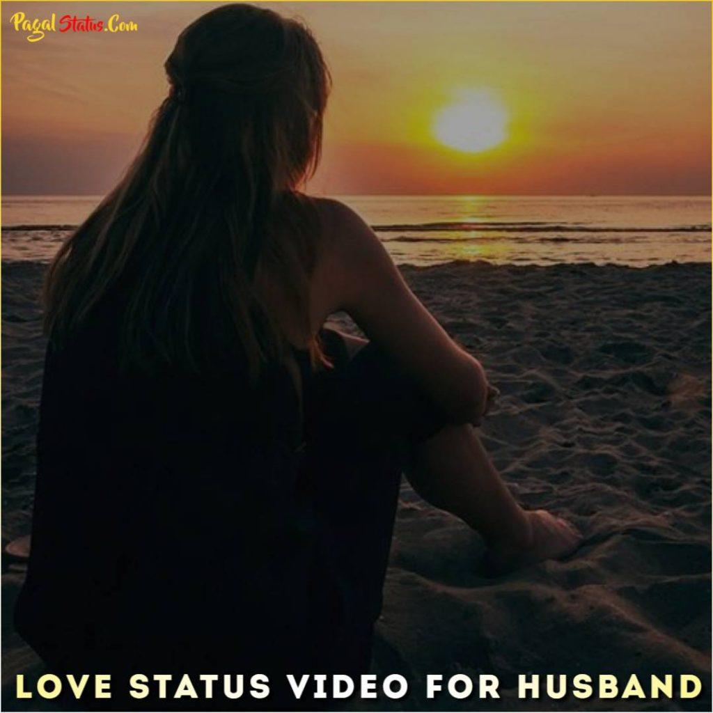 Love Status Video For Husband