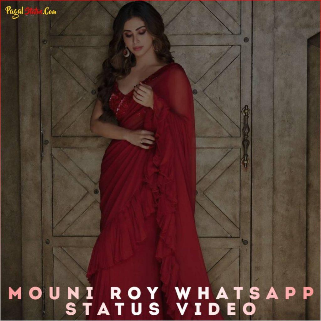 Mouni Roy Whatsapp Status Video