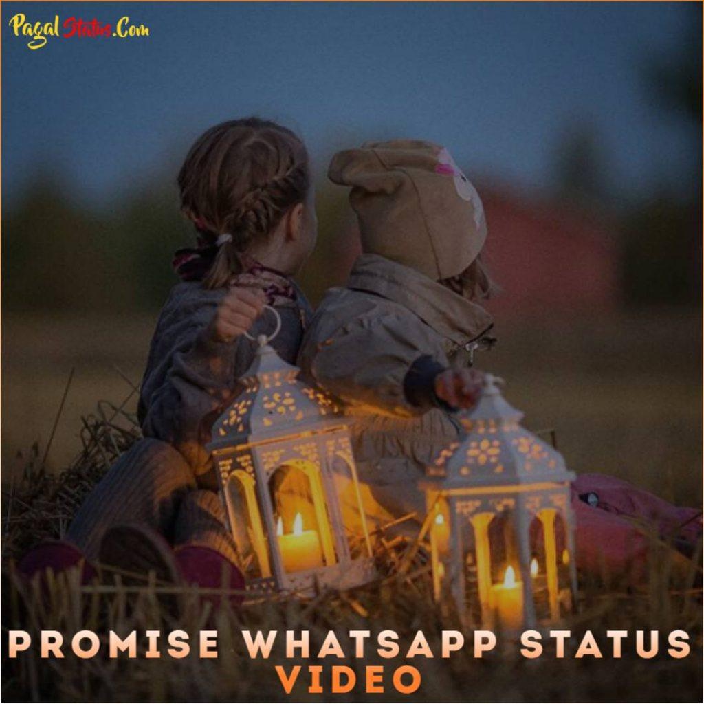 Promise Whatsapp Status Video