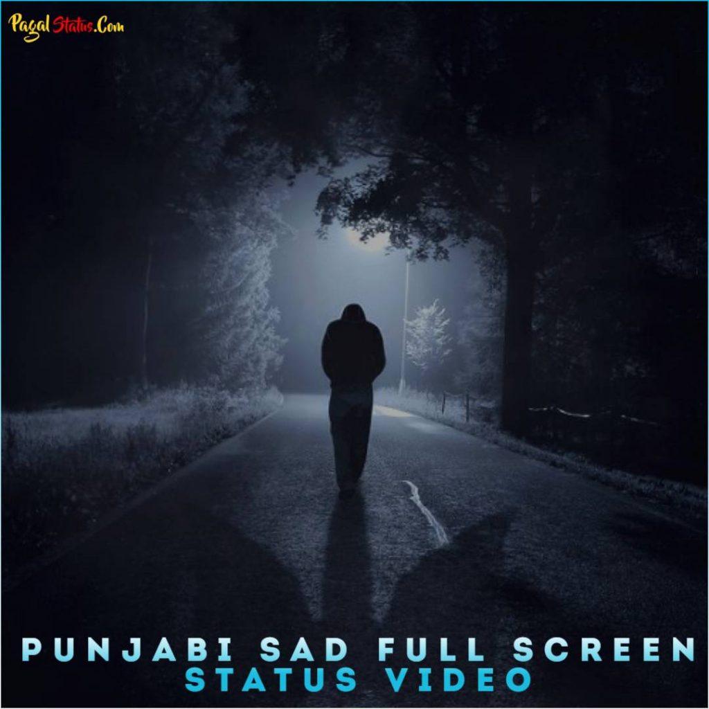 Punjabi Sad Full Screen Status Video