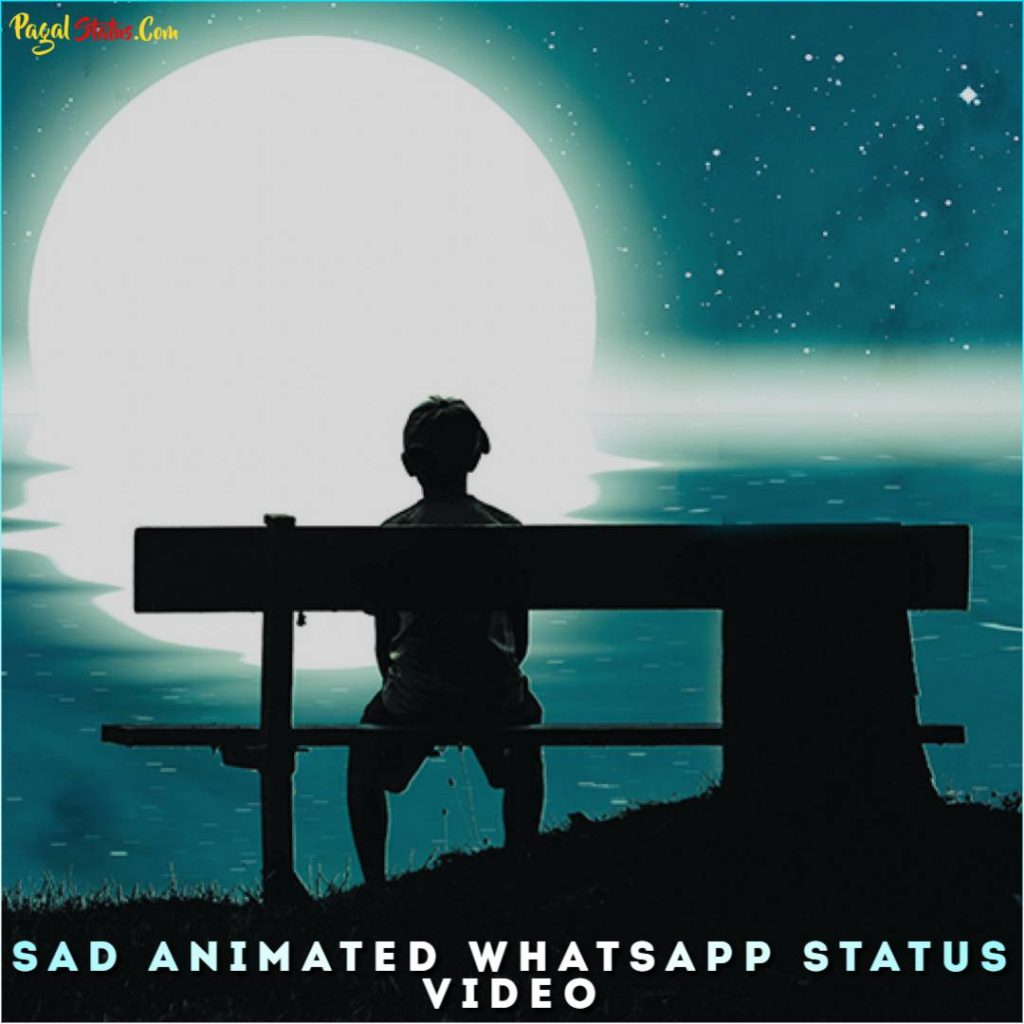 Sad Animated Whatsapp Status Video