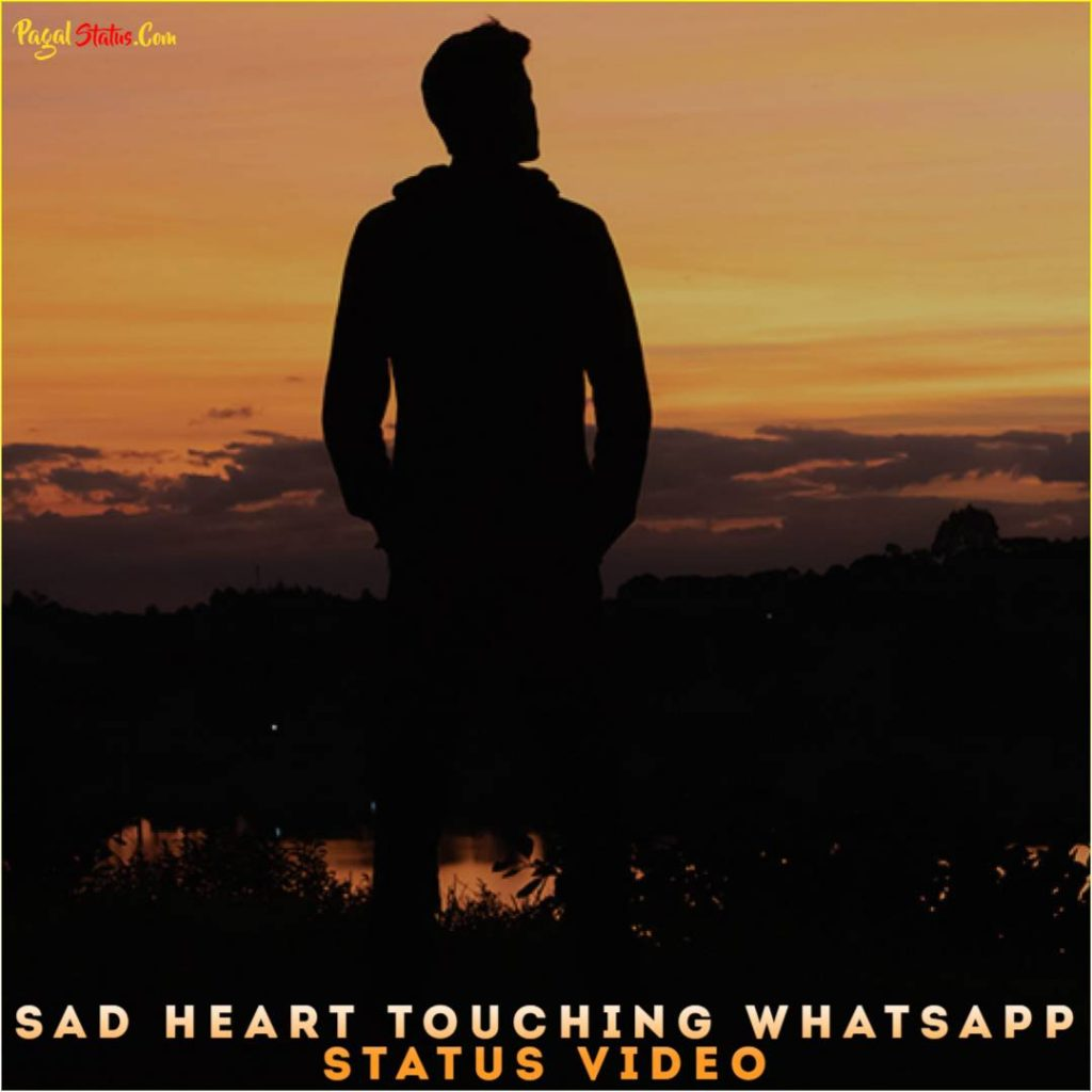 Sad Heart Touching Whatsapp Status Video