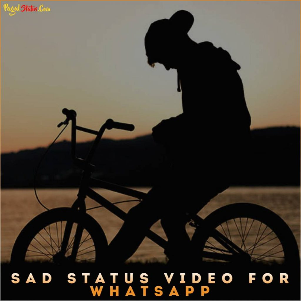 Sad Status Video For Whatsapp