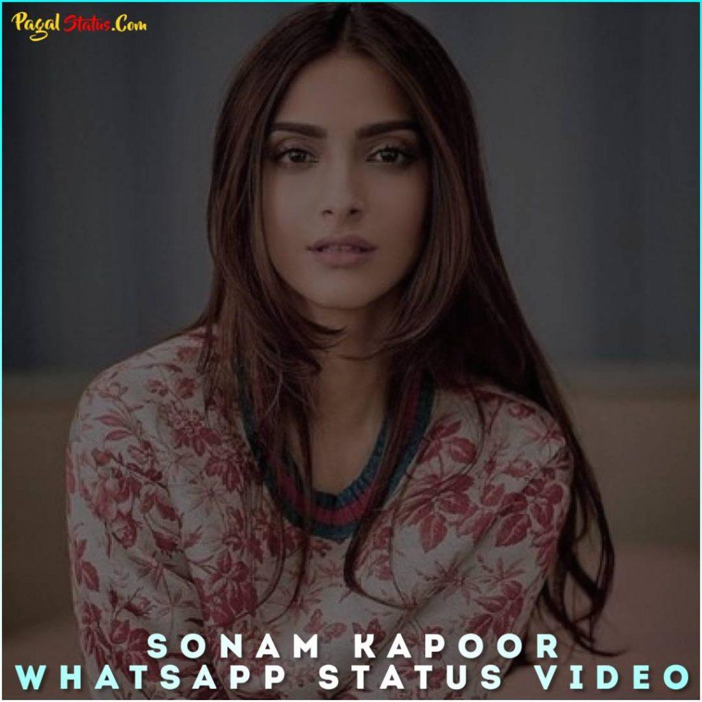 Sonam Kapoor Whatsapp Status Video