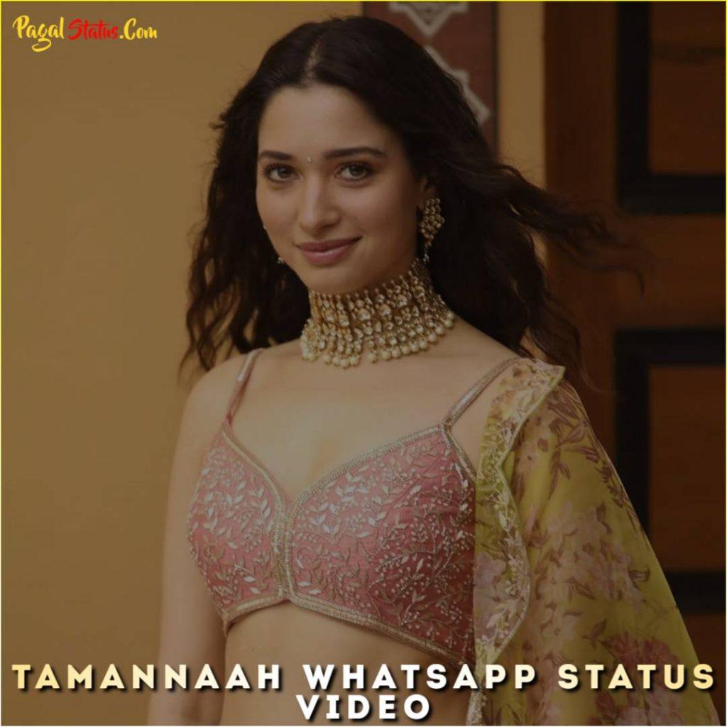 Tamannaah Whatsapp Status Video
