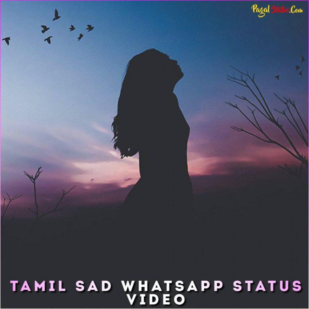 Tamil Sad Whatsapp Status Video