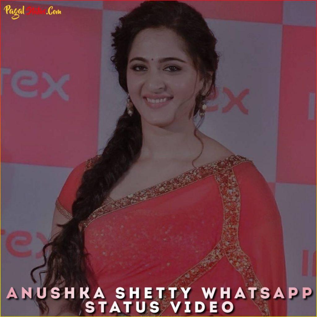 Anushka Shetty Whatsapp Status Video