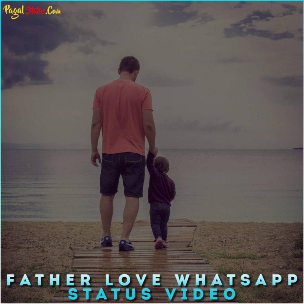Father Love Whatsapp Status Video