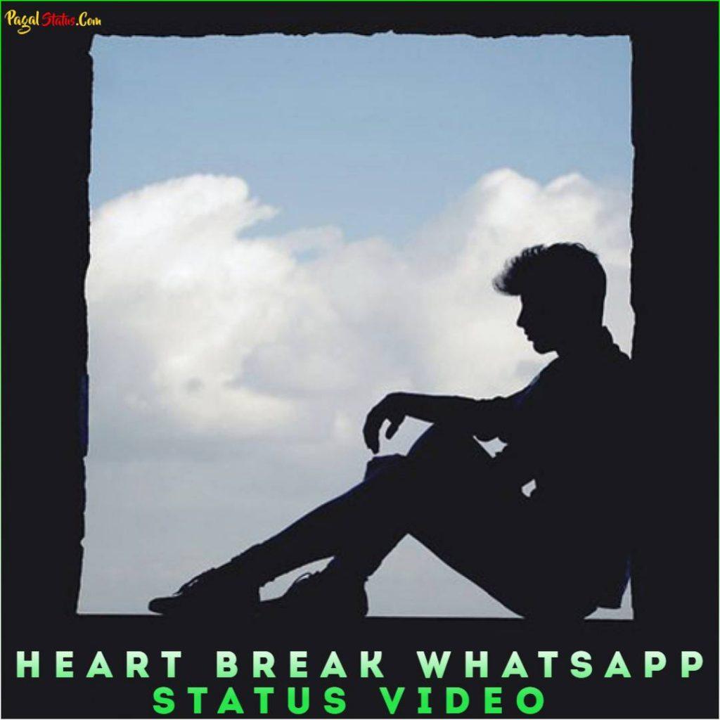 Heart Break Whatsapp Status Video