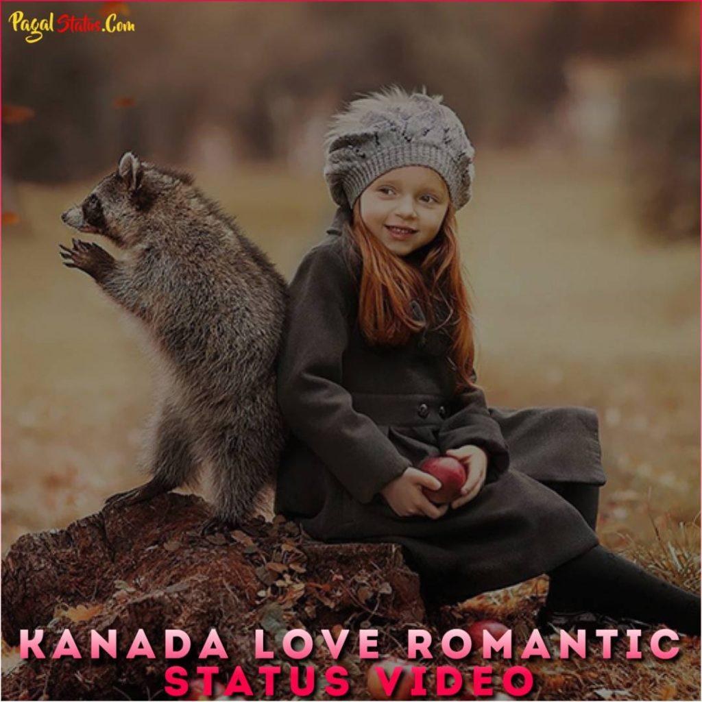 Kanada Love Romantic Status Video