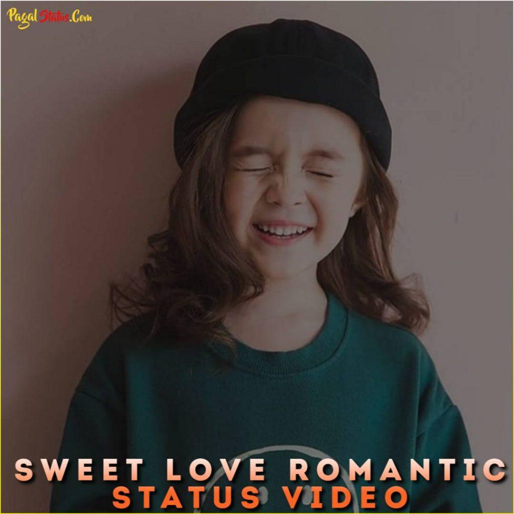 Sweet Love Romantic Status Video