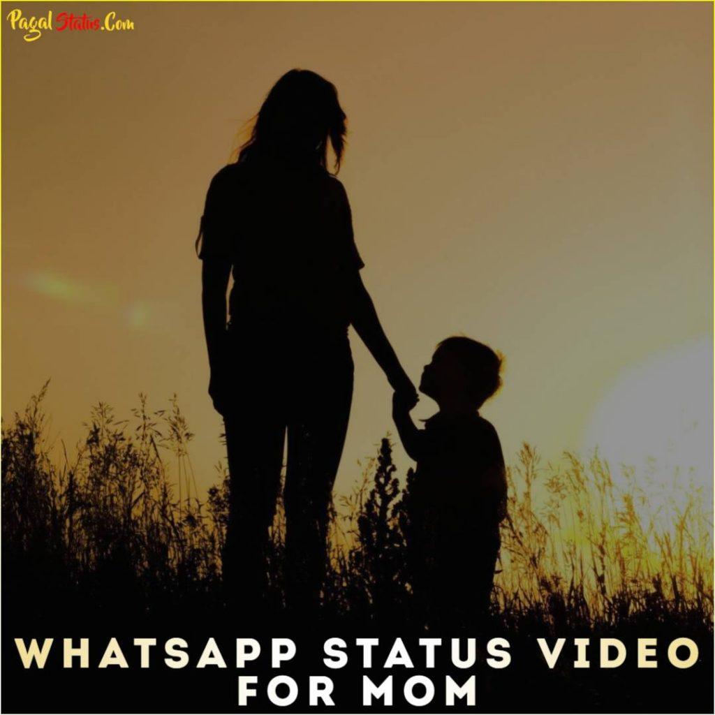 Whatsapp Status Video For Mom