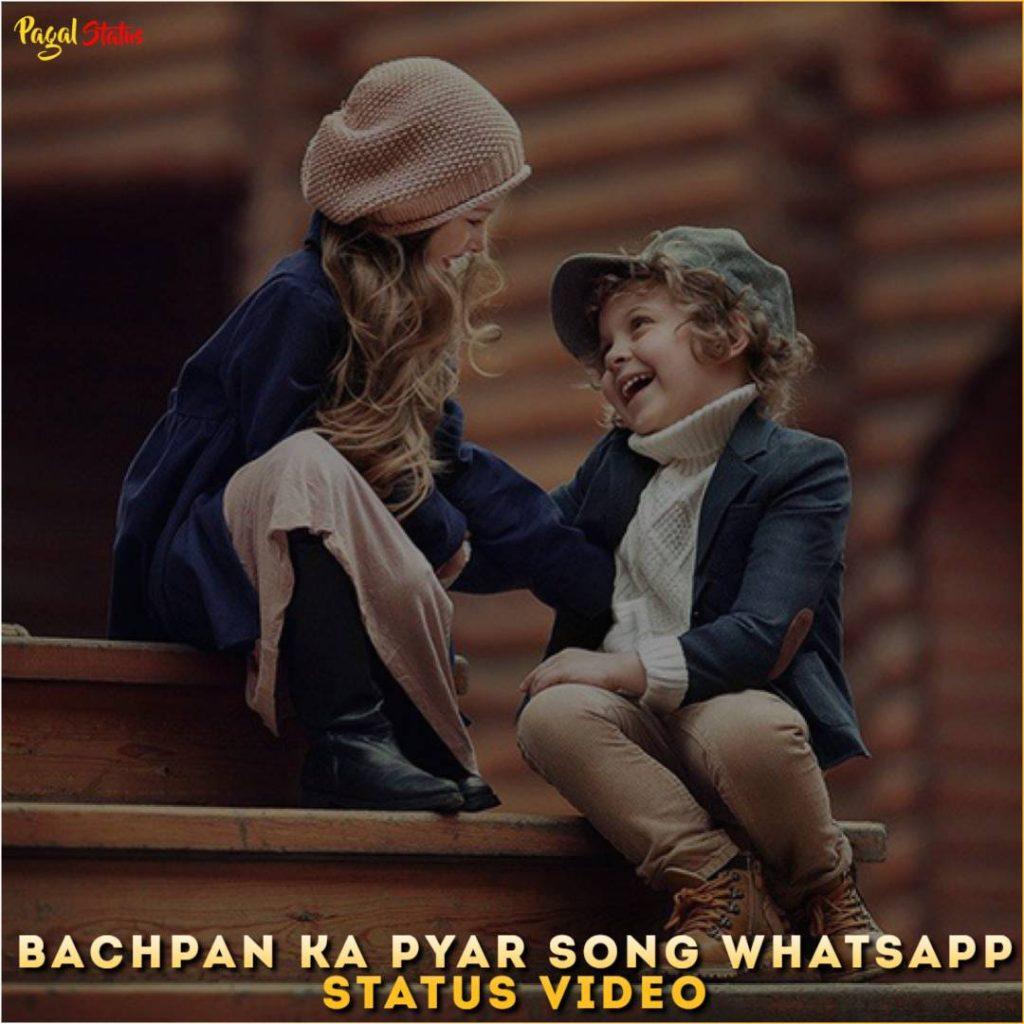 Bachpan Ka Pyar Song Whatsapp Status Video