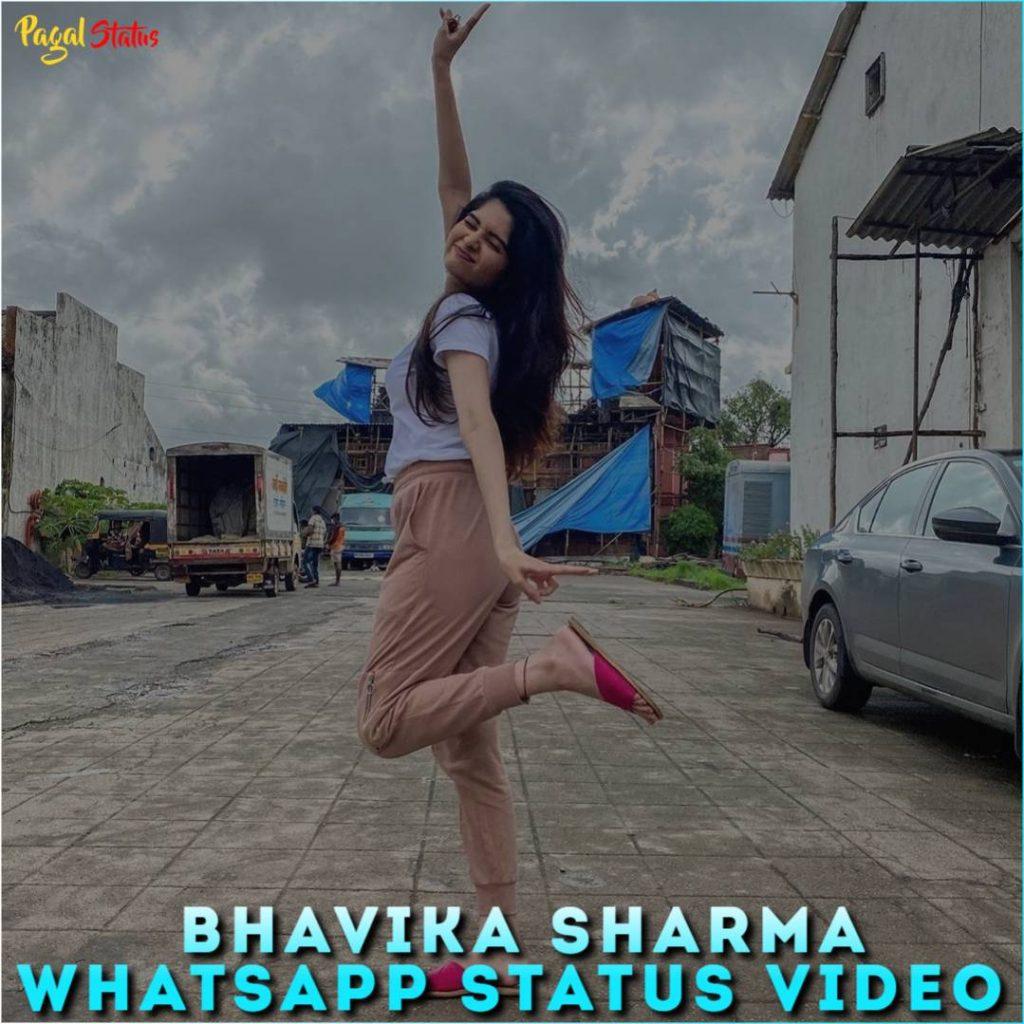 Bhavika Sharma Whatsapp Status Video