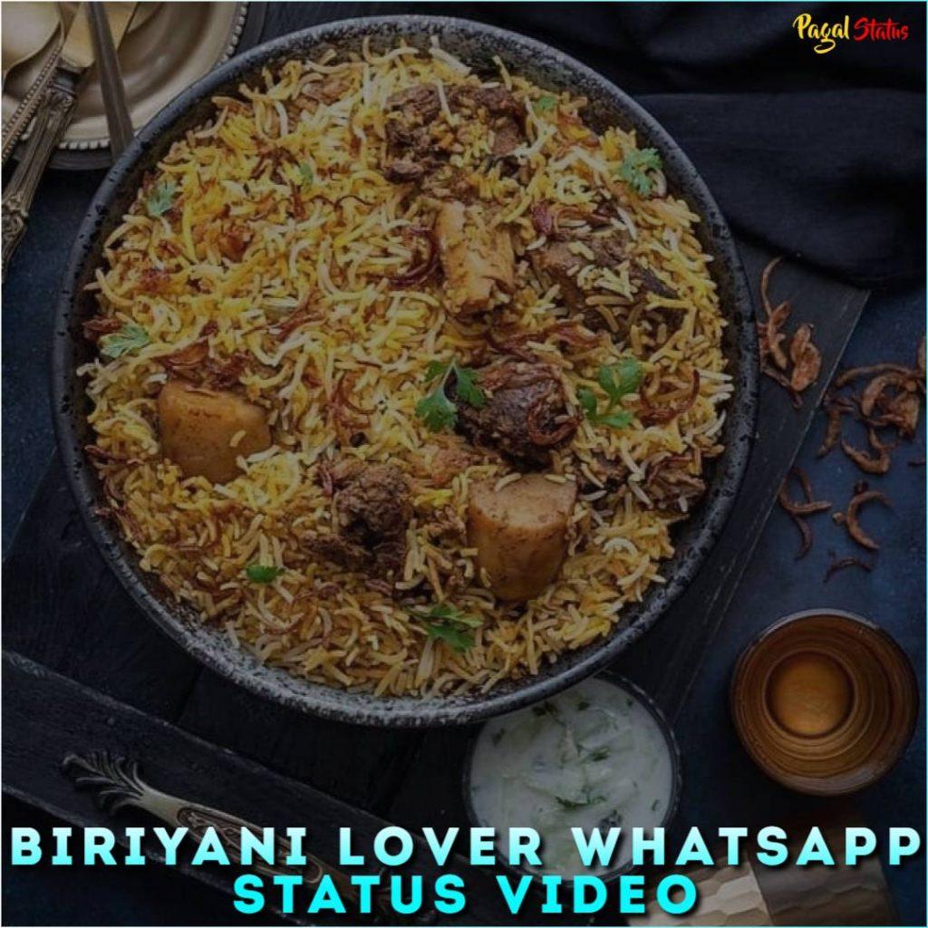 Biriyani Lover Whatsapp Status Video