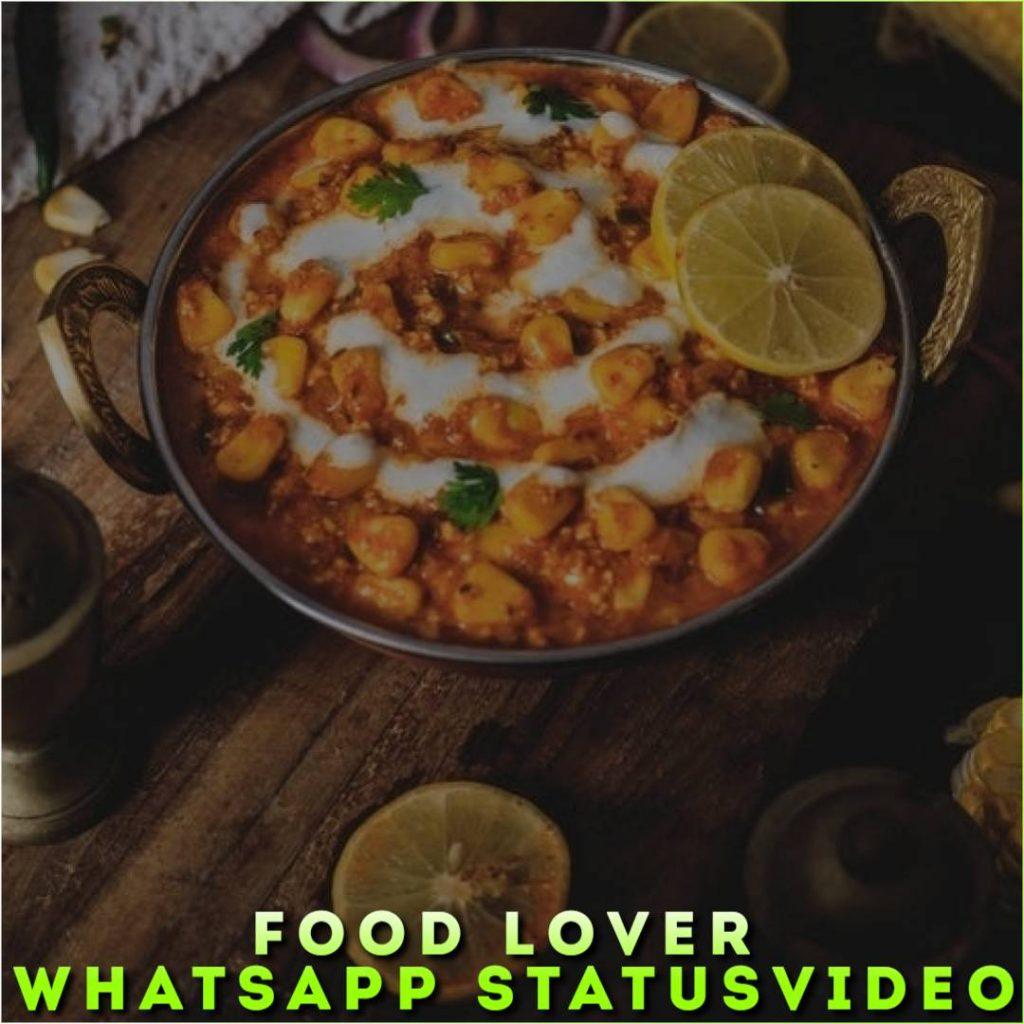 Food Lover Whatsapp Status Video