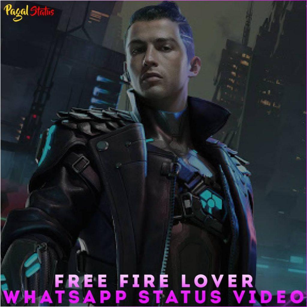 Free Fire Lover Whatsapp Status Video