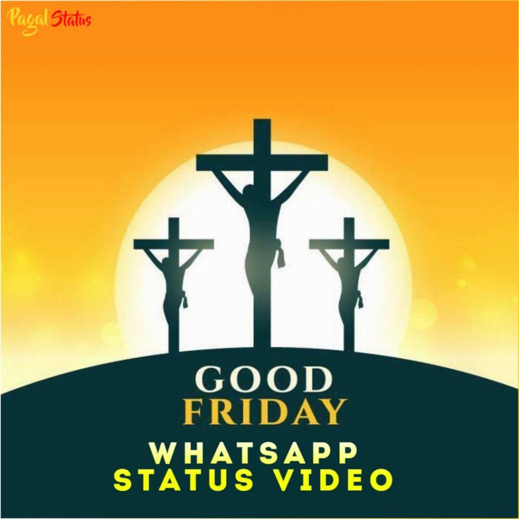 Good Friday Whatsapp Status Video