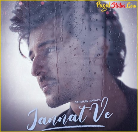 Jannat Ve Song Darshan Raval Whatsapp Status Video