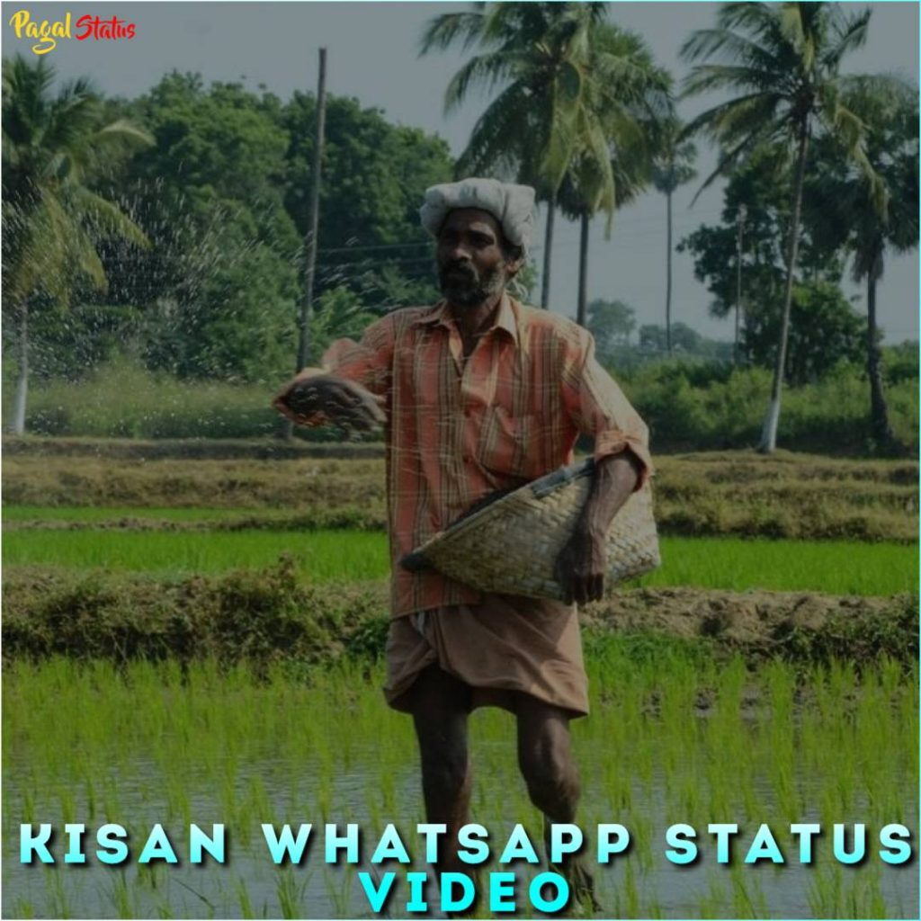 Kisan Whatsapp Status Video