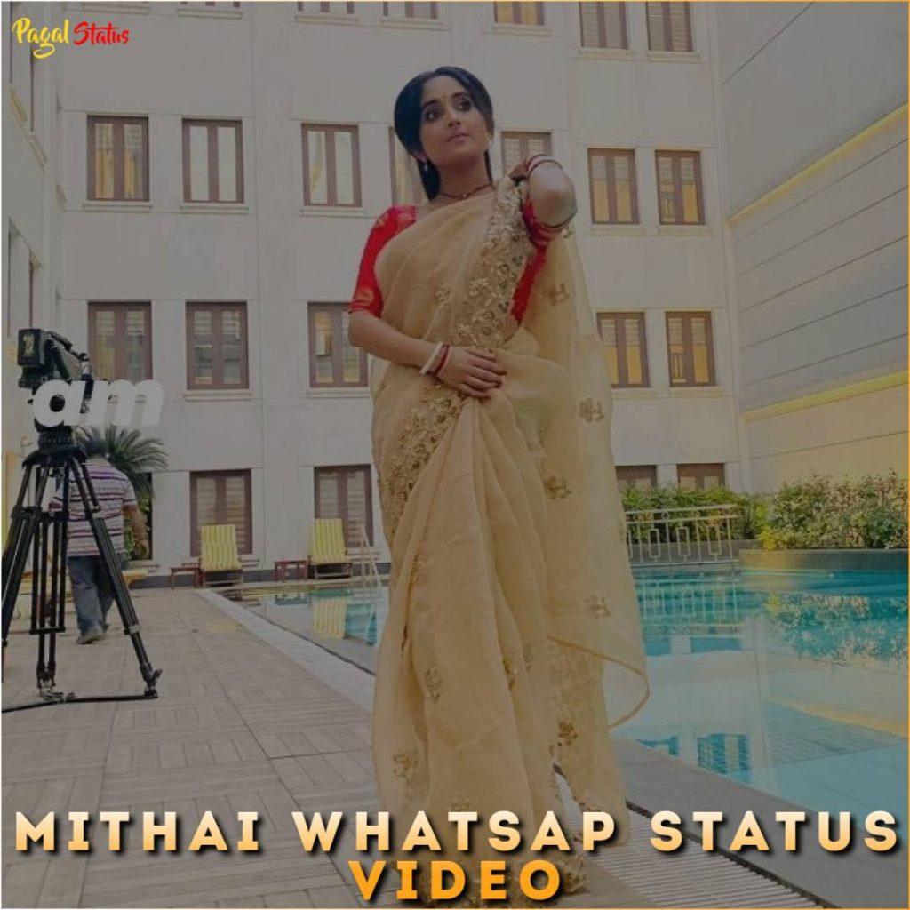 Mithai Whatsap Status Video