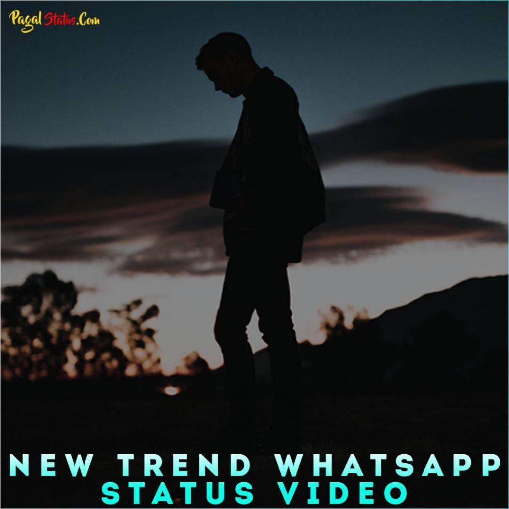 New Trend Whatsapp Status Video