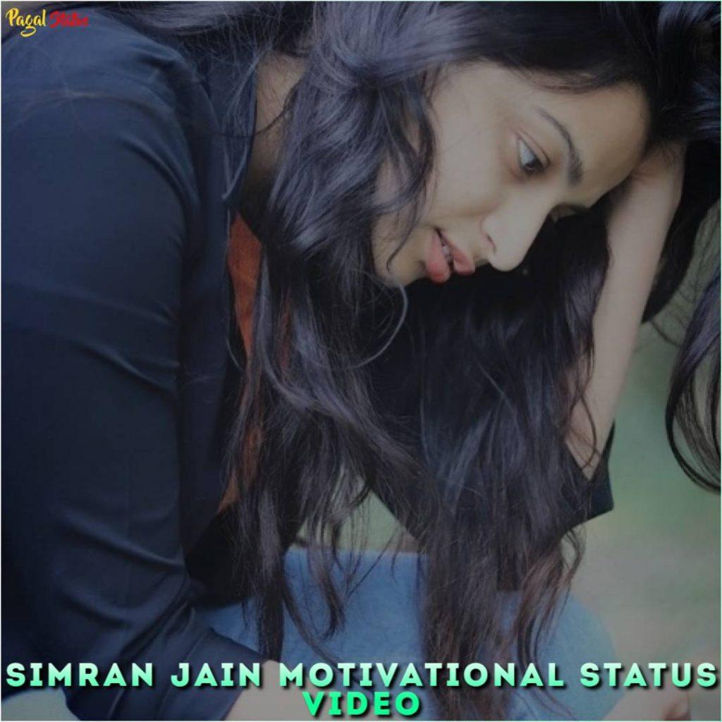 Simran Jain Motivational Status Video
