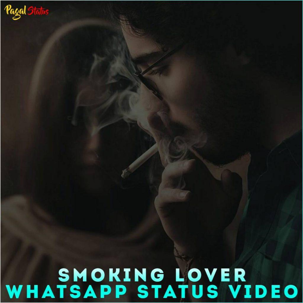 Smoking Lover Whatsapp Status Video