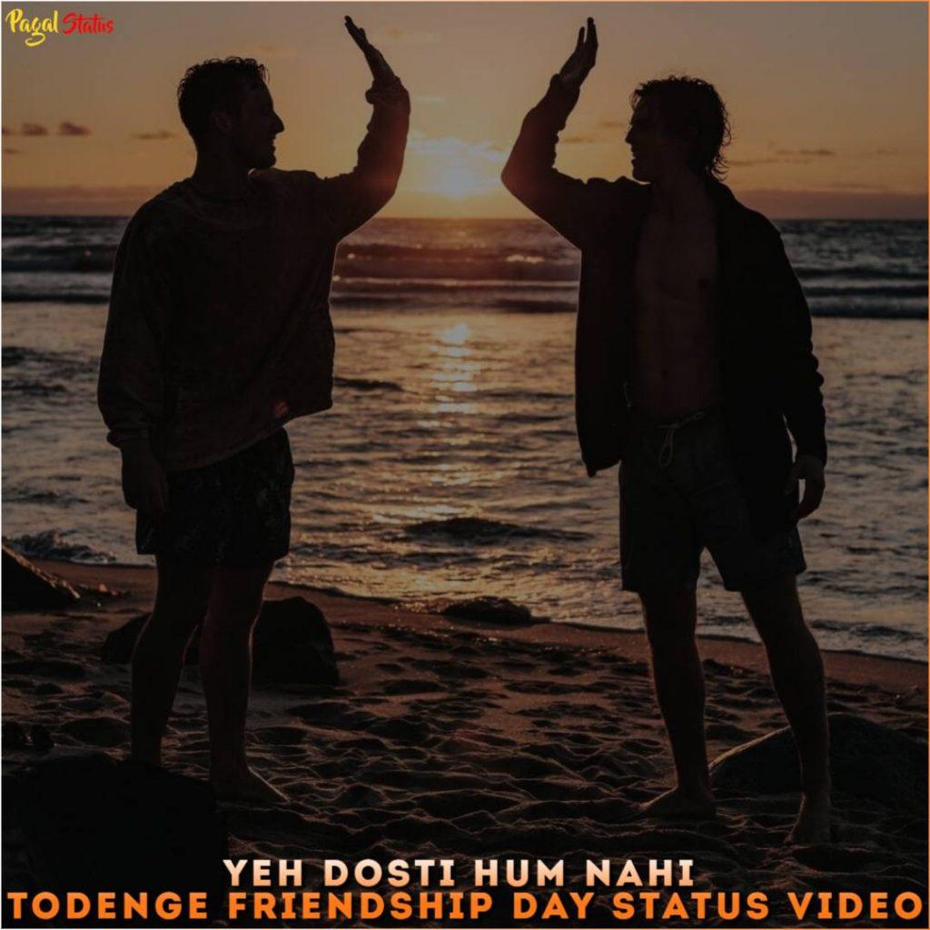 Yeh Dosti Hum Nahi Todenge Friendship Day Status Video