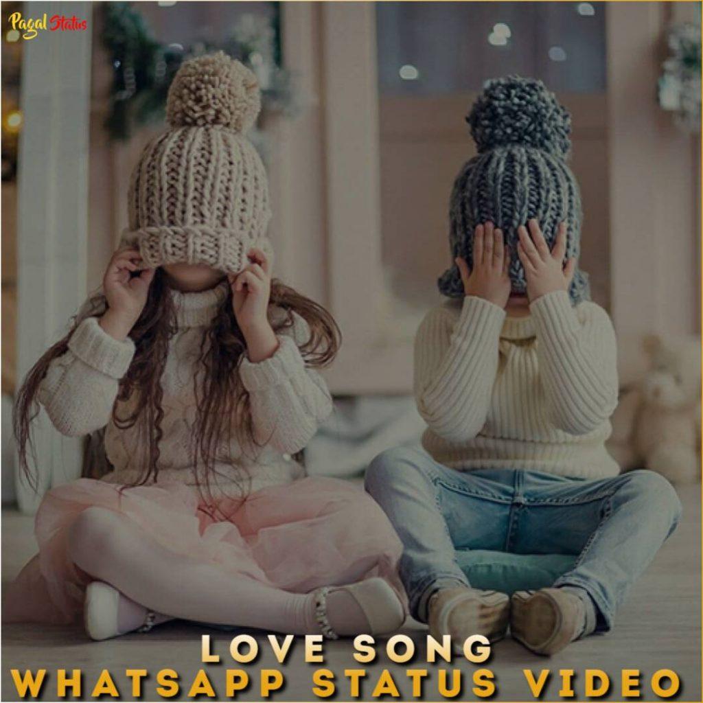 Love Song Whatsapp Status Video